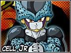 Nominati anche come Mini Cell, é lo stesso Cell a crearli durante il Cell Game per far arrabbiare Gohan, perché voleva vedere quanto potesse arrivare la sua potenza una volta che si fosse incazzato. Appena Gohan perderà la pazienza farà fuori tutti i Mini Cell in pochi minuti.