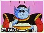 Sarà il secondo maestro di Goku, assomiglia dall'aspetto ad uno scarafaggio. Sarà lui ad insegnare a Goku la Genkidama e il Kaio Ken.