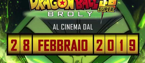 dragon ball super broly 28 febbraio al cinema