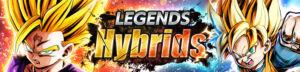 legends hybrids dragon ball legends