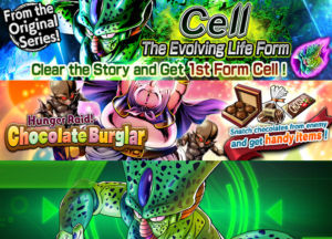 DB Legends, disponibile gli eventi Hunger Raid! Chocolate Burglar e Cell: The Evolving Life Form