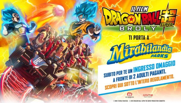 Dragon Ball Super: Broly ti porta a Mirabilandia